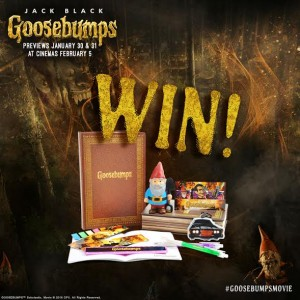 Goosebumps Goodies Up For Grabs